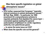 was there specific legislation on global atmospheric issues