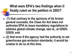 what were epa s two findings when it finally ruled on the petition in 2003