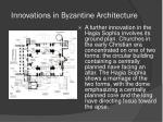 innovations in byzantine architecture3