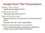 sample email mis interpretation