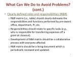 what can we do to avoid problems cont