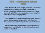 2010 11 governor s budget risks