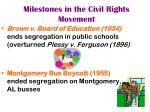 milestones in the civil rights movement