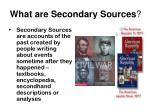 what are secondary sources