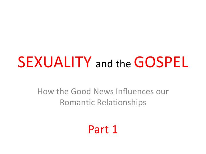sexuality and the gospel n.