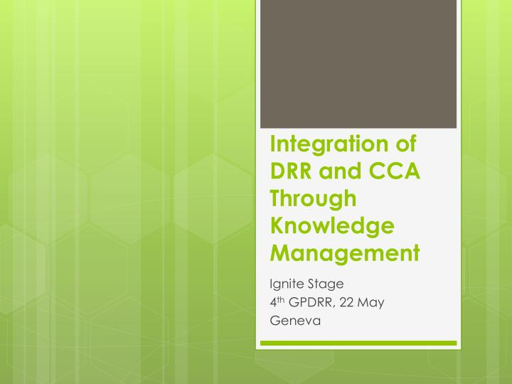 integration of drr and cca through knowledge management n.