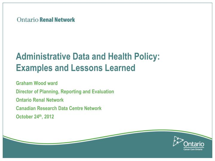 administrative data and health policy examples and lessons learned n.