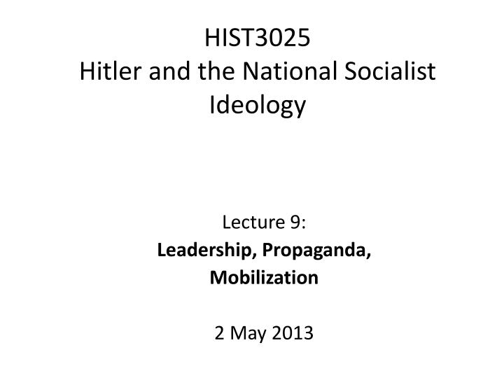 hist3025 hitler and the national socialist ideology n.