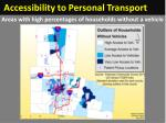 accessibility to personal transport