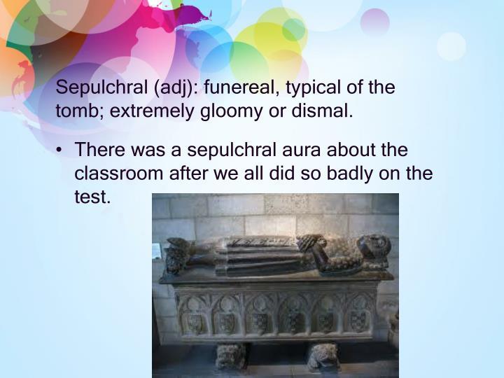Sepulchral (
