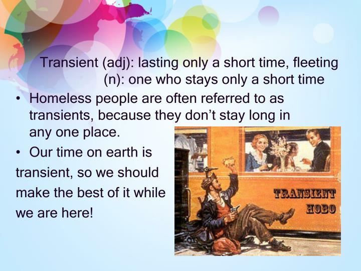 Transient (