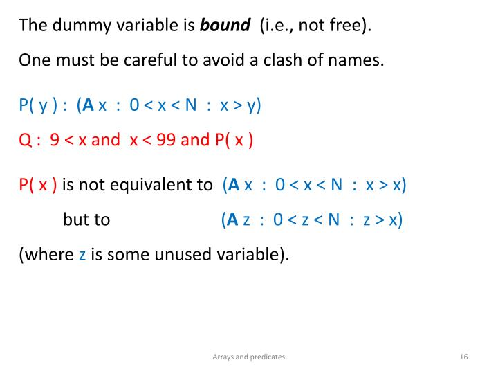 The dummy variable is