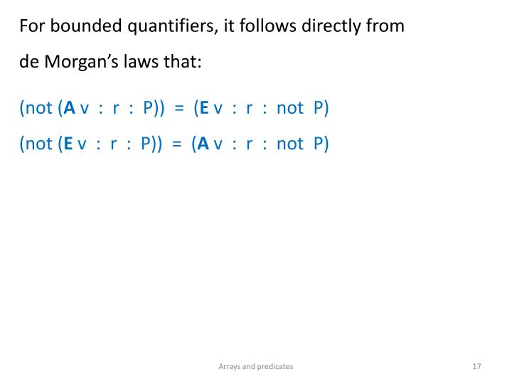 For bounded quantifiers, it follows directly from