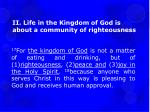 ii life in the kingdom of god is about a community of righteousness