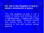 iii life in the kingdom of god is about a community of peace