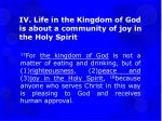 iv life in the kingdom of god is about a community of joy in the holy spirit