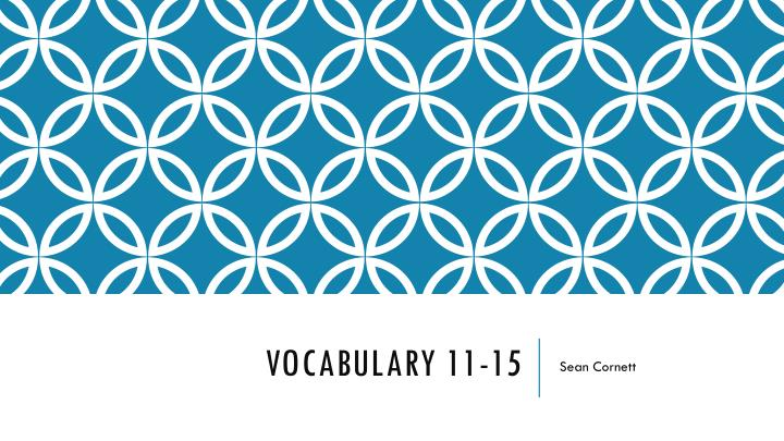 vocabulary 11 15 n.