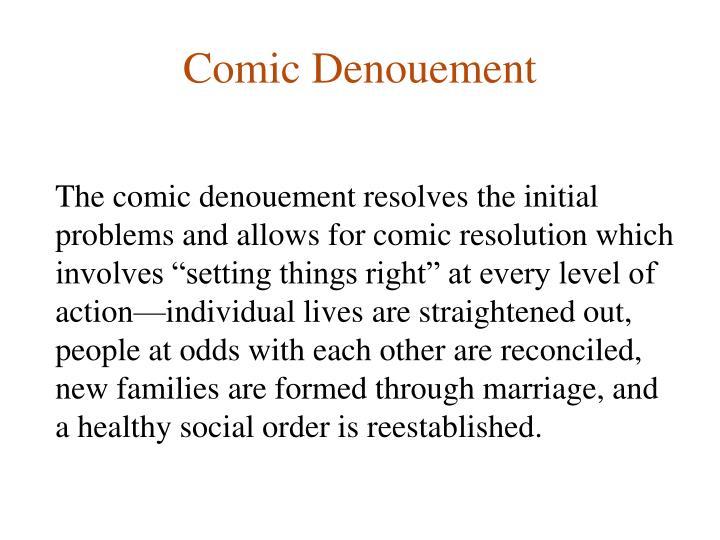 Comic Denouement