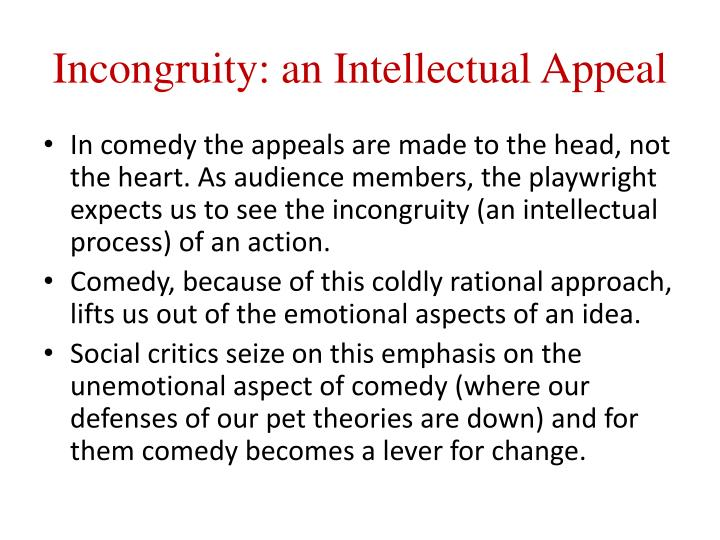 Incongruity: an Intellectual Appeal