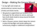 design making the camera mount