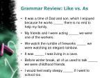 grammar review like vs as1