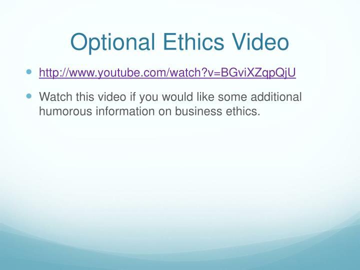 Optional Ethics Video