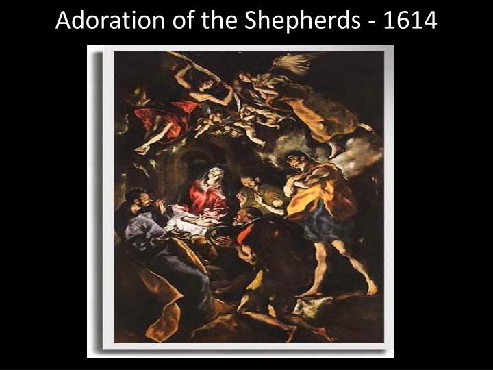 Adoration of the Shepherds - 1614