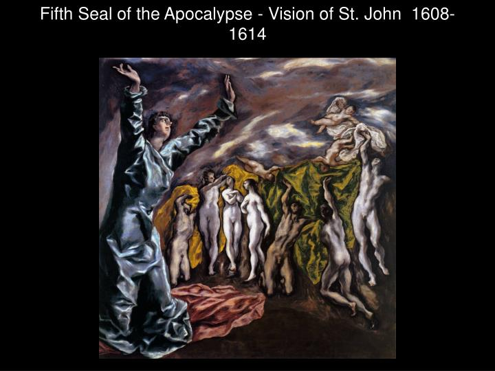 Fifth Seal of the Apocalypse - Vision of St. John