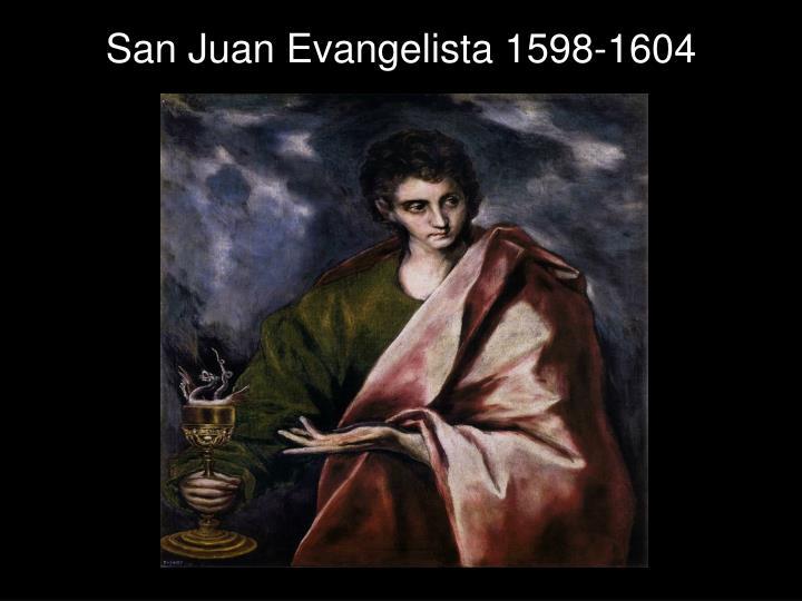 San Juan Evangelista 1598-1604