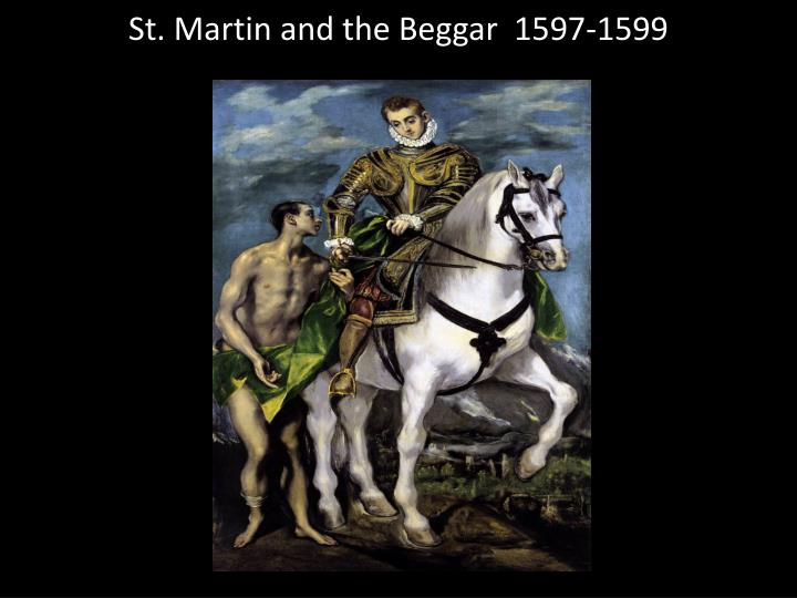 St. Martin and the Beggar  1597-1599