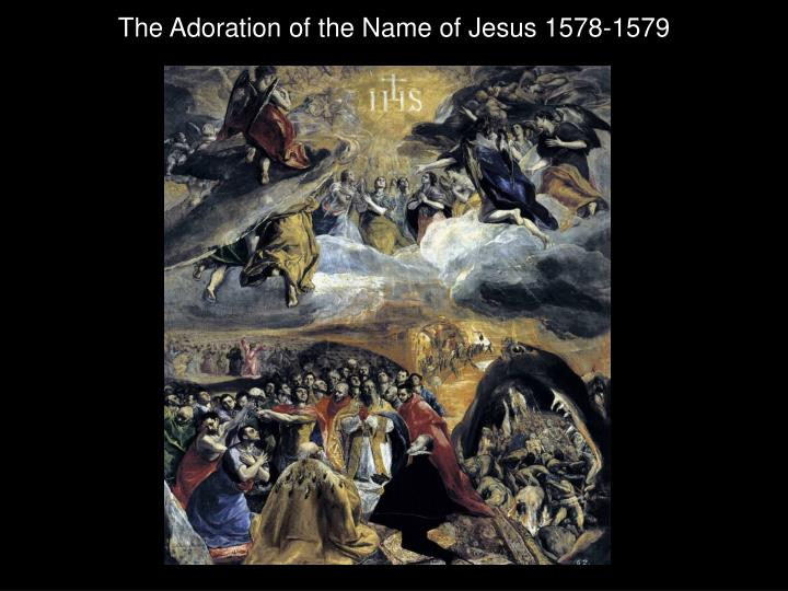 The Adoration of the Name of Jesus 1578-1579