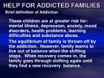 help for addicted families13