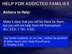 help for addicted families30