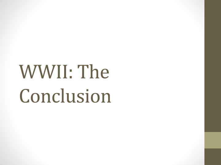 wwii the conclusion n.