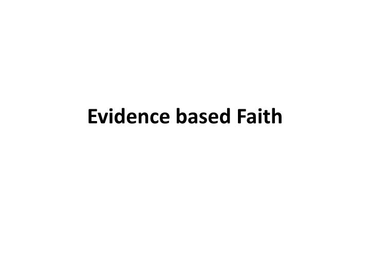 evidence based faith n.