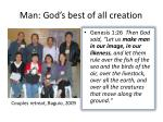 man god s best of all creation