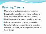 rewiring trauma