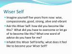 wiser self