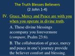 the truth blesses believers 2 john 1 47