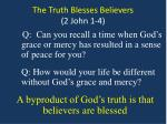 the truth blesses believers 2 john 1 48