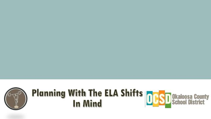 planning with t he ela shifts in mind n.