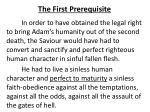 the first prerequisite