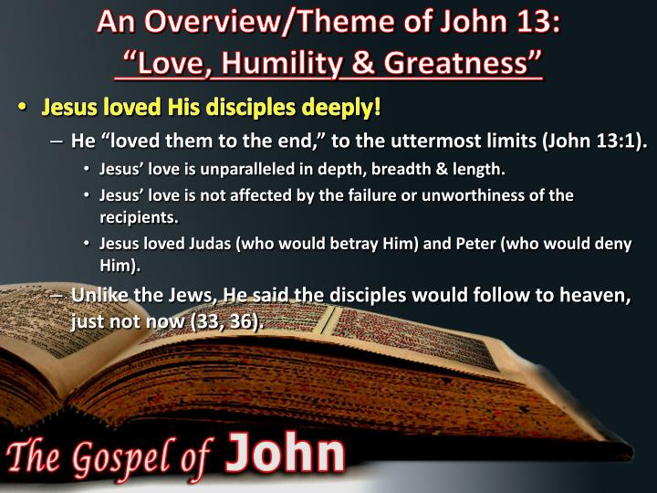 An Overview/Theme of John 13: