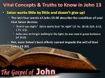 vital concepts truths to know in john 132