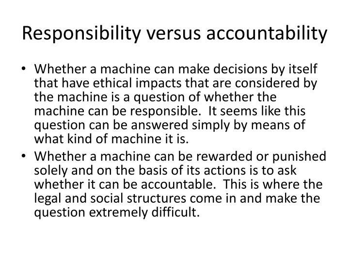 Responsibility versus accountability