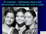 an example addressing stigma and discrimination in female sex work in india
