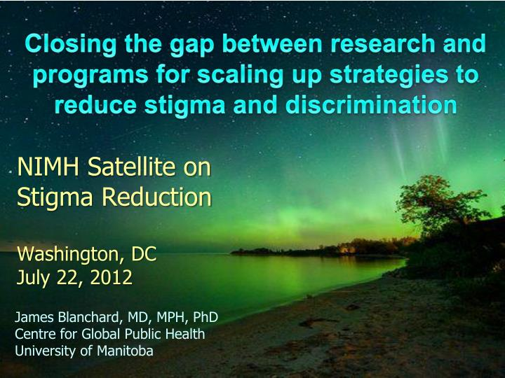 nimh satellite on stigma reduction washington dc july 22 2012 n.