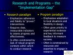 research and programs the implementation gap