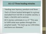 8 1 17 three healing miracles
