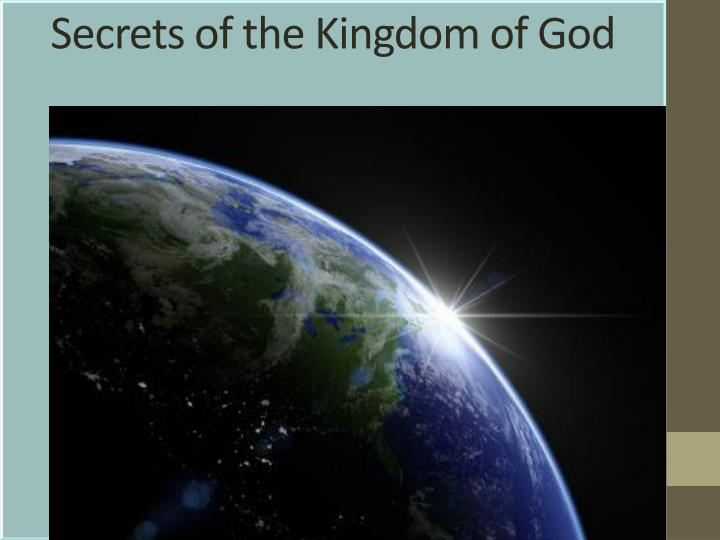 secrets of the kingdom of god n.